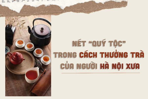 cách thưởng trà của người hà nội xưa