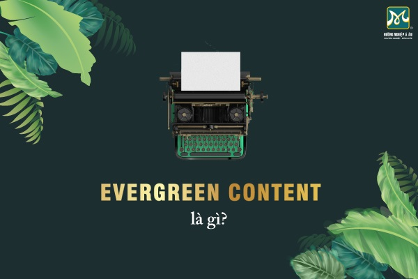 evergreen-content-la-gi-featured-image
